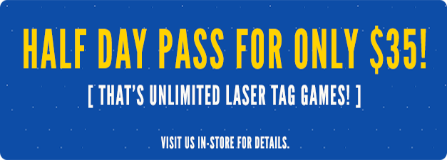 $35, Unlimited laser tag games