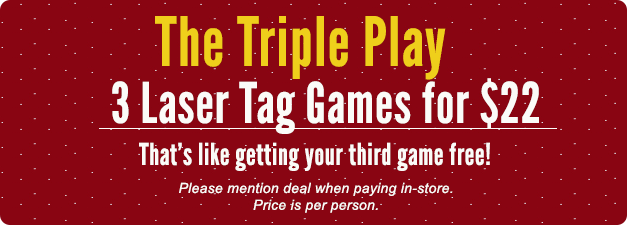 3 Laser Tag Games for $22. That's like getting your 3rd game free!